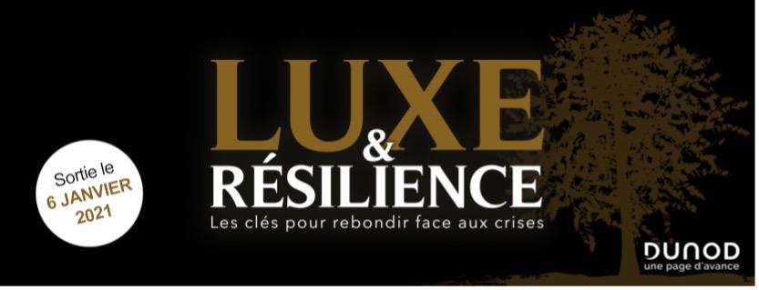 Luxe et Résilience, les clés pour rebondir face aux crises